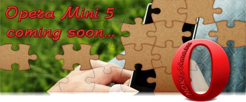 Скоро: Выход Opera Mini 5